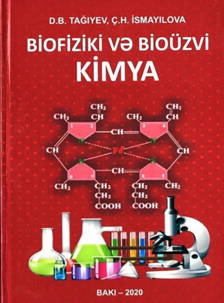 """""""Biofiziki və bioüzvi kimya"""" dərsliyi çapdan çıxıb"""