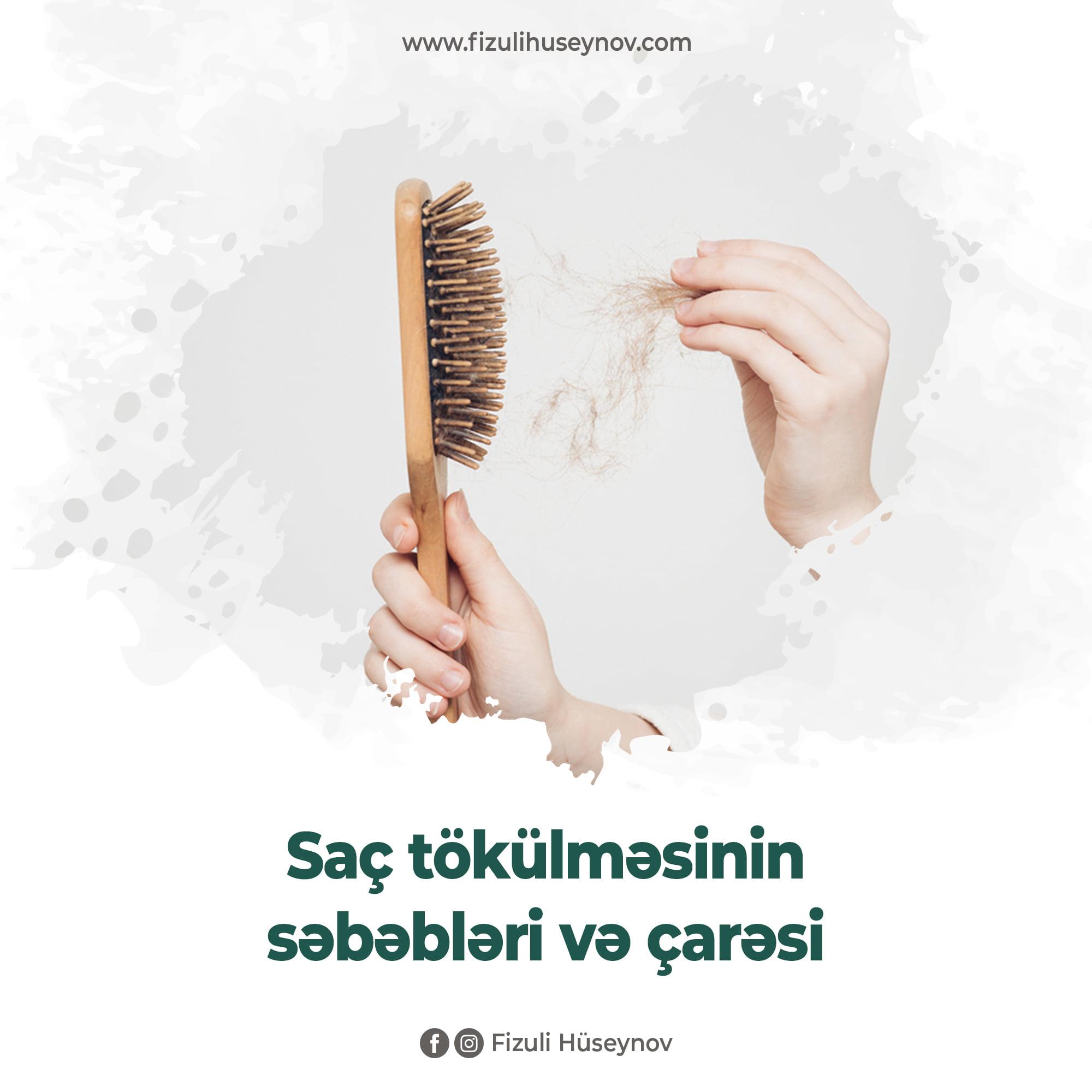 Saç tökülməsinin səbəbləri və ÇARƏSİ/ Müalicəvi resept