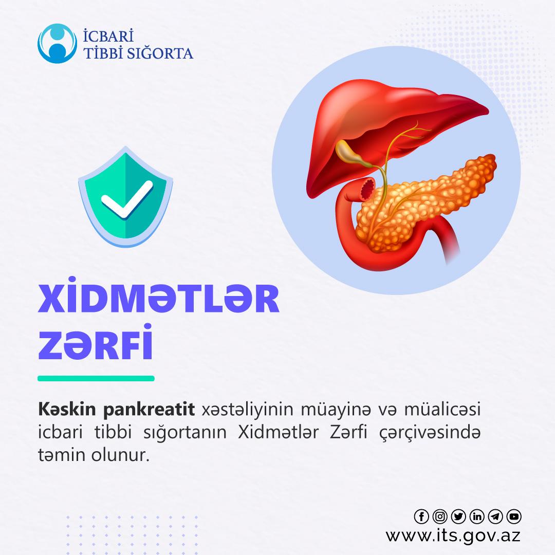 Kəskin pankreatit xəstəliyinin müayinə və müalicəsi ödənişsizhəyata keçirilir