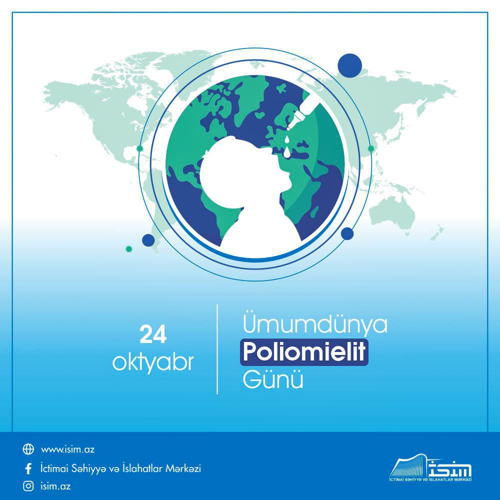 24 oktyabr – Ümumdünya Poliomielit Günüdür